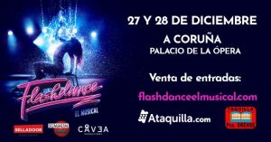 "FLASHDANCE. ""El Musical"""